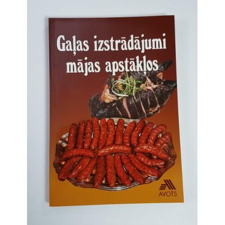 Gaļas izstrādājumi mājas apstākļos