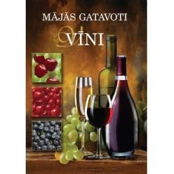 Kodus valmistatud veinid
